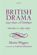 British Drama 1533 1642  A Catalogue