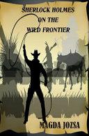 Pdf Sherlock Holmes on the Wild Frontier