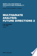 Multivariate Analysis: Future Directions 2