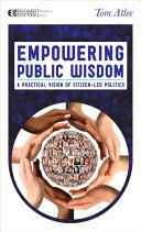 Empowering Public Wisdom