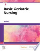 Basic Geriatric Nursing - E-Book