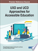 UXD and UCD Approaches for Accessible Education