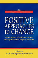 Positive Approaches to Change ebook