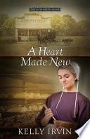 A Heart Made New Book