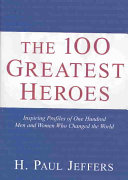 The 100 Greatest Heroes