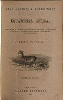 Explorations & adventures in equatorial Africa