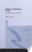 Religion and Rebellion in Iran