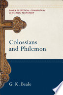 Colossians and Philemon  Baker Exegetical Commentary on the New Testament