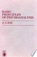 Basic Principles Of Psychoanalysis