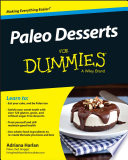 Paleo Desserts For Dummies Book