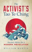 The Activist's Tao Te Ching