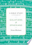 A Bible Study in the Books of Galatians and Ephesians