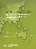 WHO Global Atlas of Traditional  Complementary and Alternative Medicine