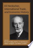 Eli Heckscher International Trade And Economic History