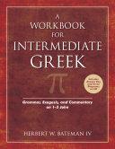 A Workbook for Intermediate Greek