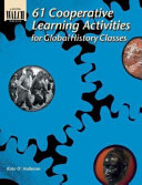 61 Cooperative Learning Activities for Global History Classes