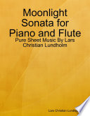 Moonlight Sonata For Piano And Flute Pure Sheet Music By Lars Christian Lundholm