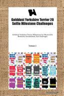 Golddust Yorkshire Terrier 20 Selfie Milestone Challenges Golddust Yorkshire Terrier Milestones for Memorable Moments  Socialization  Fun Challenges