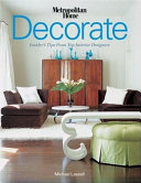 Decorate: Insider's Tips from Top Interior Designers