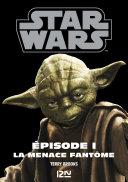Star Wars épisode 1 : La menace fantôme