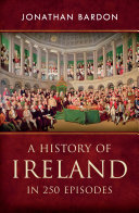 Pdf A History of Ireland in 250 Episodes – Everything You've Ever Wanted to Know About Irish History Telecharger