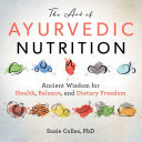 The Art of Ayurvedic Nutrition