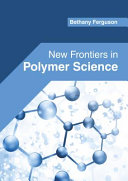 New Frontiers in Polymer Science Book