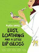 Lust, Loathing and a Little Lip Gloss Pdf/ePub eBook