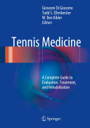 Tennis medicine: a complete guide to evaluation, treatment, and rehabilitation