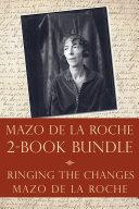 The Mazo de la Roche Story 2-Book Bundle