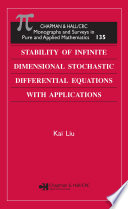 Stability Of Infinite Dimensional Stochastic Differential Equations With Applications Book PDF