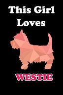 This Girl Loves Westie