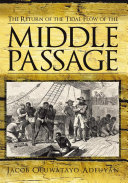 The Return of the Tidal Flow of the Middle Passage