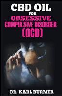 Cbd Oil For Obsessive Compulsive Disorder Ocd  Book PDF