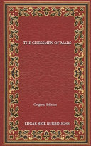 The Chessmen Of Mars - Original Edition