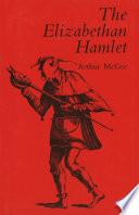 The Elizabethan Hamlet PDF