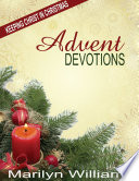 Advent Devotions  Keeping Christ in Your Christmas