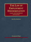 The Law of Employment Discrimination