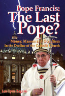 Pope Francis The Last Pope  Book