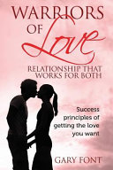 Warriors of Love  Relationship That Works for Both