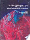The Coastal Environmental Profile Of Brunei Darussalam