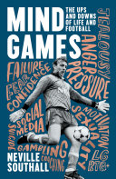 Mind Games: The Ups and Downs of Life and Football [Pdf/ePub] eBook