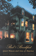 Bed and Breakfast Guest Houses and Inns of America