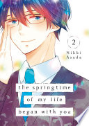 The Springtime Of My Life Began With You 2