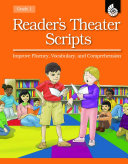 Reader's Theater Scripts: Improve Fluency, Vocabulary, and Comprehension Grade 1 (Book with Transparencies)