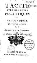 Tacite avec des notes politiques et historiques par Amelot de La Houssaye [puis François Bruys.]