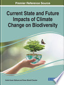Current State and Future Impacts of Climate Change on Biodiversity Book