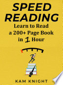 Speed Reading  Learn to Read a 200  Page Book in 1 Hour