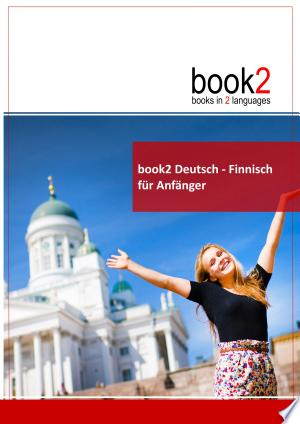Download book2 Deutsch - Finnisch für Anfänger Free Books - Read Books