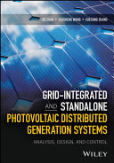 Grid Integrated and Standalone Photovoltaic Distributed Generation Systems Book